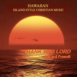Thank You Lord CD - Gerard Powell