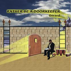 Rather Be a Doorkeeper CD - Gerard Powell