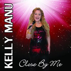 Close By Me - Kelly Manu