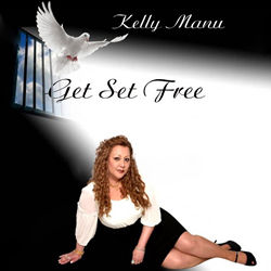Get Set Free - Kelly Manu