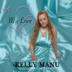 My Love - Kelly Manu