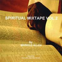 Spiritual Mixtape Vol. 2 - Markilo Allen