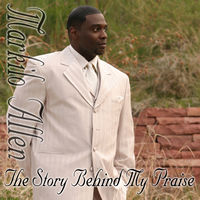 The Story Behind My Praise - Markilo Allen