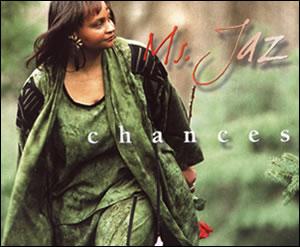 Chances CD - Ms. Jaz