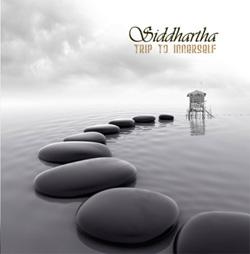 TRIP TO INNERSELF CD - SIDDHARTHA