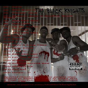 MIXTAPE: Tha Black Knights - Servin' It Raw Mixtape Vol. 1  (��