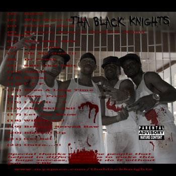MIXTAPE: Tha Black Knights - Servin' It Raw Mixtape Vol. 1  (��